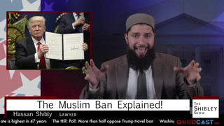 The Shibley Show | Episode 001 | The Muslim Ban Explained
